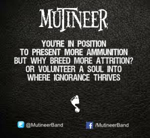 Mutineer - Ignorance Thrives